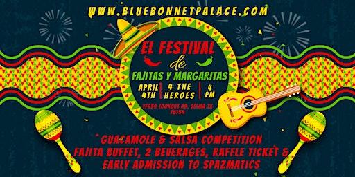 El Festival de Fajitas y Margaritas