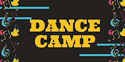 Dance Camp 2020 - Ages 7-12
