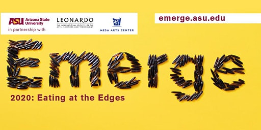 Emerge: Eating at the Edges Festival & Spark at Dark