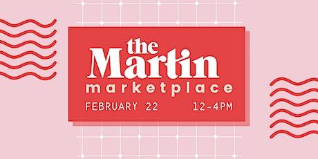 The Martin Marketplace - February! tickets