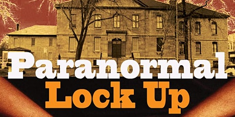 Historic SDG Jail's Paranormal Lock Up hosted by Phantoms of Yore tickets