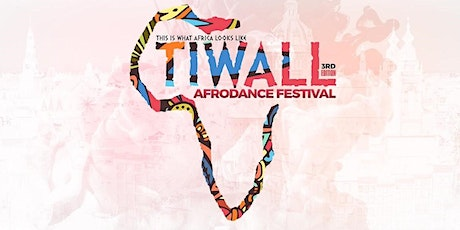 TIWALL AFRO DANCE FESTIVAL 2020 tickets