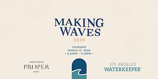 Making Waves 2020: Benefitting LA Waterkeeper