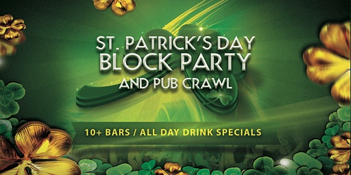 Santa Barbara St. Patrick's Day Block Party & Pub Crawl!