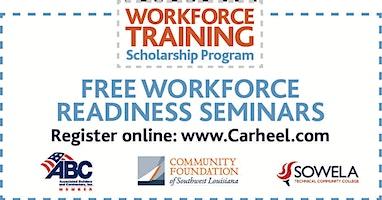 Workforce Readiness Seminar, presented by the Workforce Training Scholarship Program 2/18