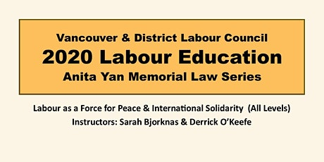 Labour as a Force for Peace & International Solidarity  (All Levels) tickets