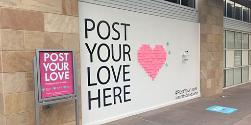 'Post Your Love' Art Display at Scottsdale Quarter