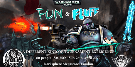 Fun'n'Fluff April 2020 - A Warhammer 40K Tournament Experience tickets
