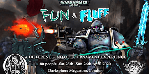 Fun'n'Fluff April 2020 - A Warhammer 40K Tournament Experience