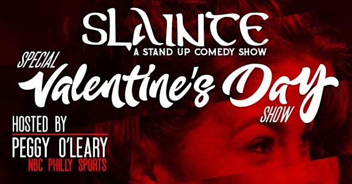 Slainte: A Special Valentine's Day Stand Up Show image