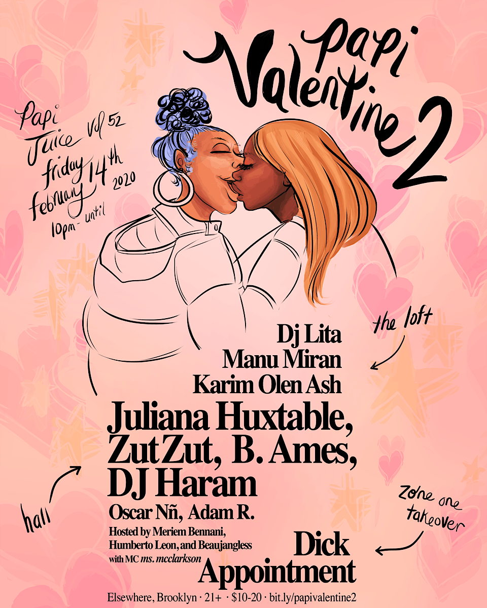 Papi Valentine 2 w/ Juliana Huxtable, Zutzut, B. Ames, Dick Appointment & more