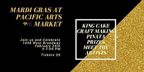 Mardi Gras at Pacific Arts Market tickets