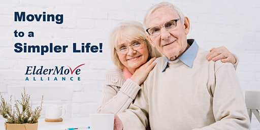 Moving to a Simpler Life! Free Seminar - March 19 & 26
