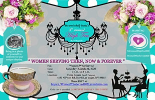 """""""Women Serving Then, Now & Forever"""" 3rd Annual High Tea Event"""