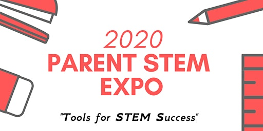 2020 Parent STEM Expo