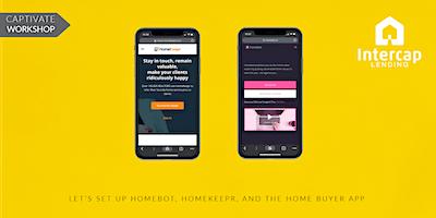WORKSHOP: Implementing Homebot, Homekeepr & the Home Buying App