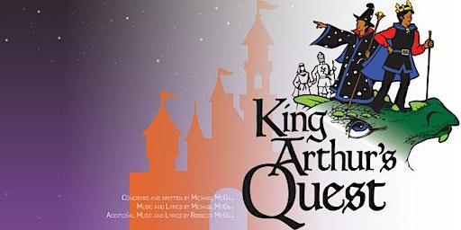 Missoula Children's Theatre: King Arthur's Quest