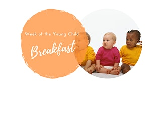 Week of the Young Child Breakfast tickets