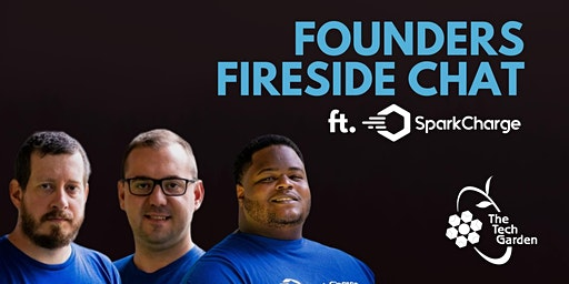 Founders Fireside Chat ft. SparkCharge