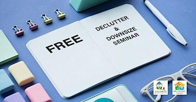 Declutter & Downsize