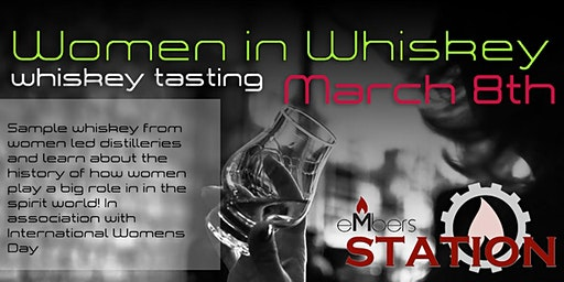 Women in Whiskey: Whiskey Tasting (International Womens Day)