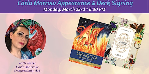 Carla Morrow (DragonLady Art) Appearance & Deck Signing
