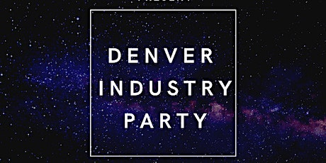 Denver Industry Party tickets