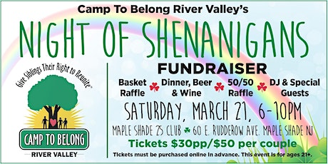 Camp To Belong River Valley Night of Shenanigans tickets