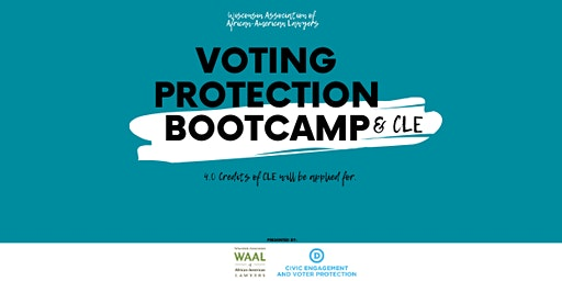 Voting Protection Bootcamp & CLE