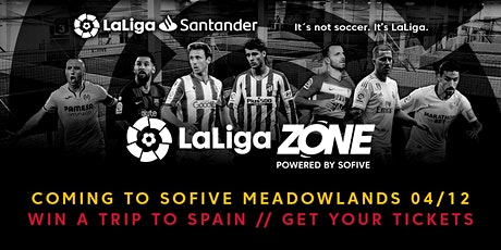 LaLiga Zone Tour 2020 Meadowlands, NJ tickets