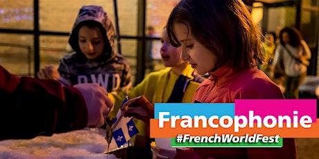 Kickoff - Soirée Commune - Festival de la Francophonie tickets