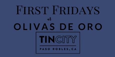 First Fridays at Olivas de Oro Tin City tickets