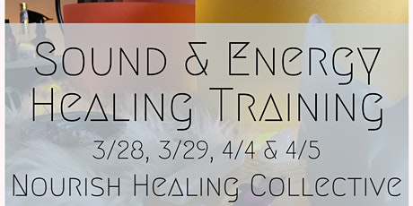 Energy & Sound Healing Training tickets