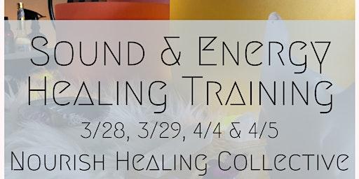Energy & Sound Healing Training