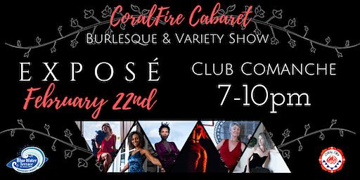 CoralFire Burlesque & Variety Show: Expose
