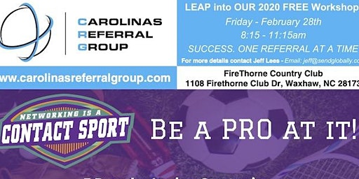 Carolinas Referral Group Inaugural Summit - Networking is a Contact Sport