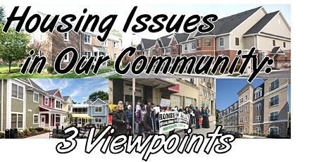 Housing Issues in Our Community: Three Viewpoints tickets
