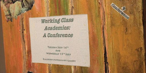 Working Class Academics: A Conference
