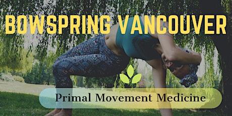 Bowspring: Primal Movement Medicine tickets
