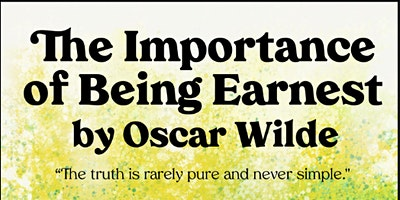 Winter Play: The Importance of Being Earnest
