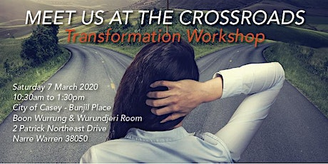 Transformation Workshop - Meet Us At The Crossroads tickets