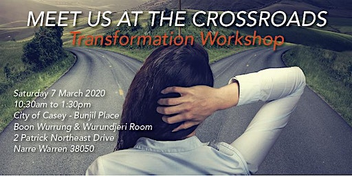 Transformation Workshop - Meet Us At The Crossroads