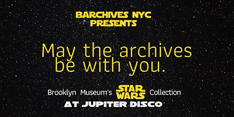 May The Archives Be With You: BK Museum's Star Wars Collection at Jupiter D tickets