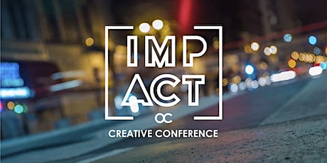 IMPACT OC CREATIVE CONFERENCE 2020 tickets