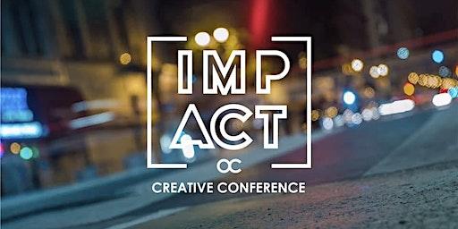 IMPACT OC CREATIVE CONFERENCE 2020