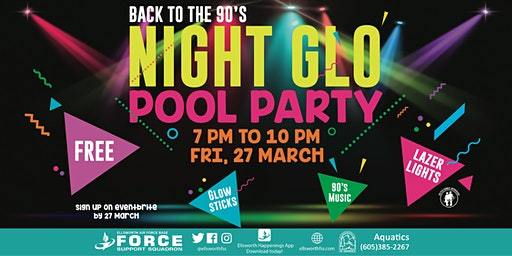 Ellsworth AFB Back to the 90's Night  Glo Pool Party