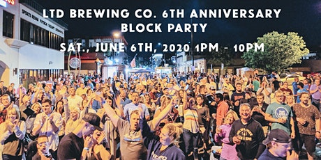 LTD Brewing Co. 6th Anniversary Block Party tickets