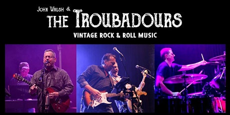 John Walsh and the Troubadours tickets