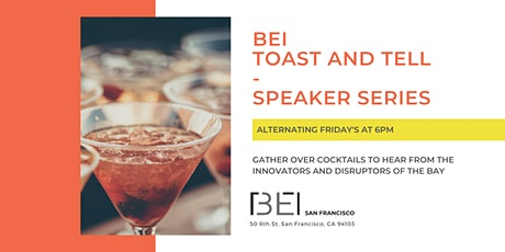 BEI Toast and Tell tickets