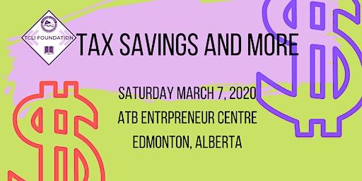 Tax Savings and More